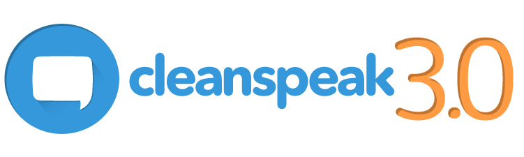 CleanSpeak 3.0 Features