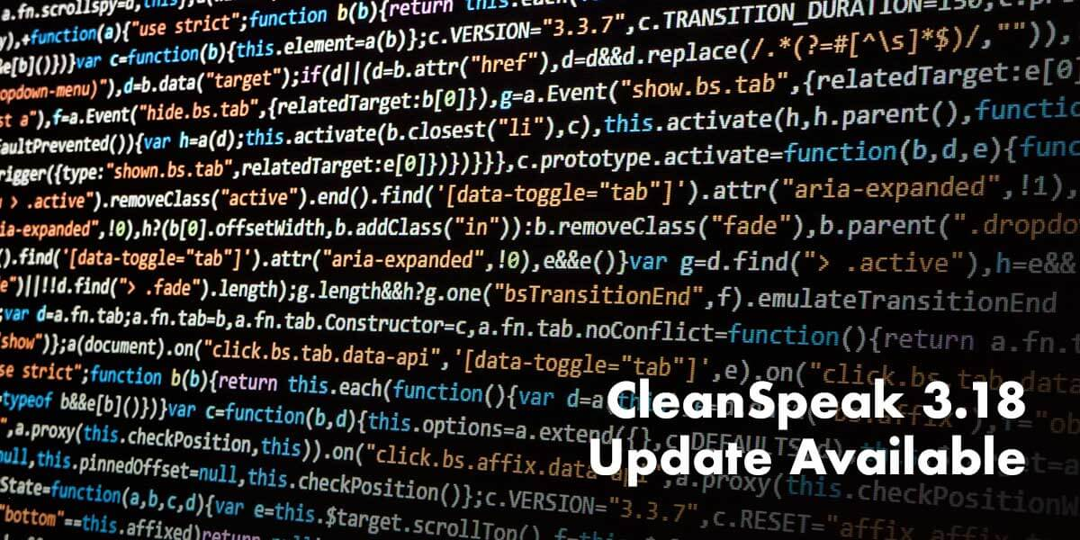 CleanSpeak 3.18 Update Even More Powerful
